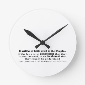 James Madison The Federalist No. 62 (1788) Round Clocks