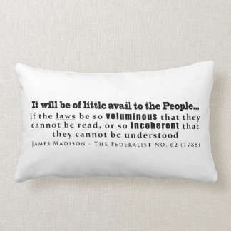 James Madison The Federalist No. 62 (1788) Pillow