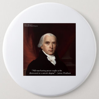 "James Madison ""War & Freedom"" Wisdom Quote Gifts Pinback Button"
