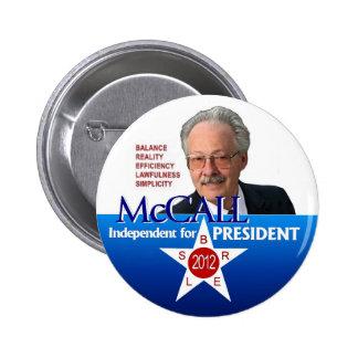 James McCall para el presidente 2012 Pin Redondo De 2 Pulgadas