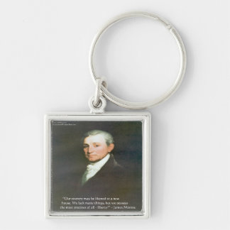 James Monroe American Liberty Wisdom Quote Gifts Keychain