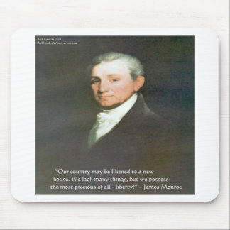 James Monroe American Liberty Wisdom Quote Gifts Mouse Pad