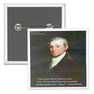 James Monroe American Liberty Wisdom Quote Gifts Pinback Button