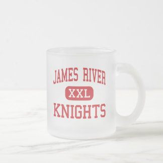 James River - Knights - High - Buchanan Virginia 10 Oz Frosted Glass Coffee Mug