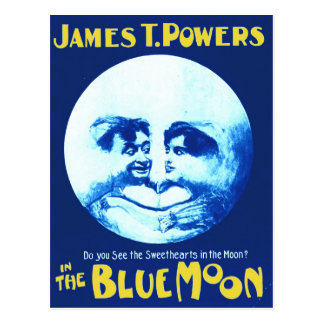 "James T. Powers in ""The Blue Moon"" Postcard"