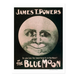 James T. Powers in The Blue Moon Theatre Postcard
