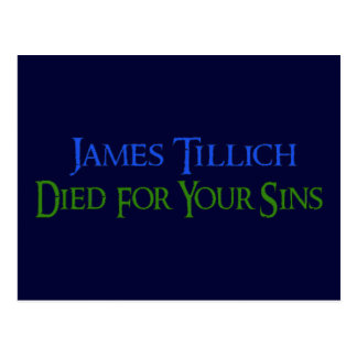 James Tillich Died For Your Sins Postcard