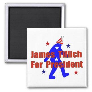 James Tillich For President 2 Inch Square Magnet