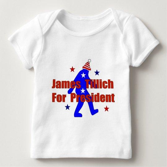 James Tillich For President Baby T-Shirt