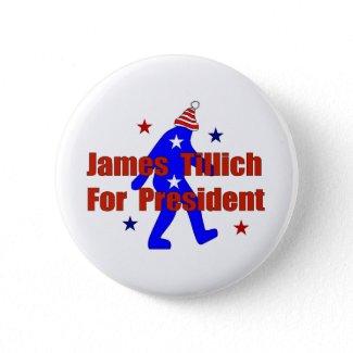 James Tillich For President button