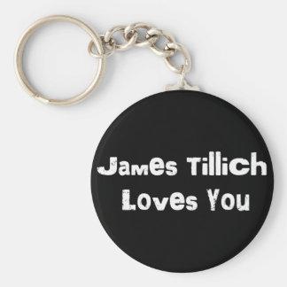 James Tillich Loves You Keychain