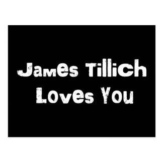 James Tillich Loves You Postcard