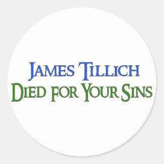 James Tillich murió por sus pecados Pegatina Redonda