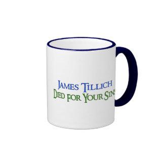 James Tillich murió por sus pecados Taza A Dos Colores