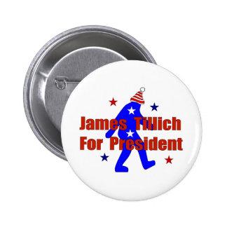 James Tillich para el presidente Pin Redondo 5 Cm