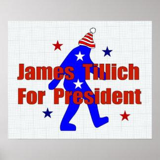 James Tillich para el presidente Póster
