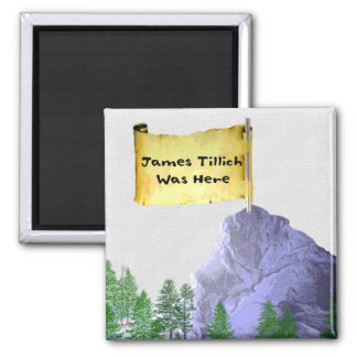 James Tillich Was Here 2 Inch Square Magnet