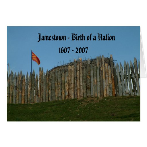 Jamestown - Birth of a Nation, 1607 - 2007 Card