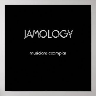 JAMOLOGY, musicians exemplar Posters