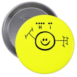 """Jamón feliz y """"hola"""" en botón del smiley del códig pin redondo de 4 pulgadas"""
