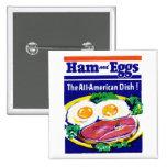 Jamón y huevos del vintage pins