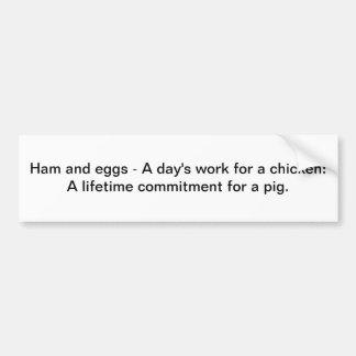 Jamón y huevos - pegatina para el parachoques pegatina para auto