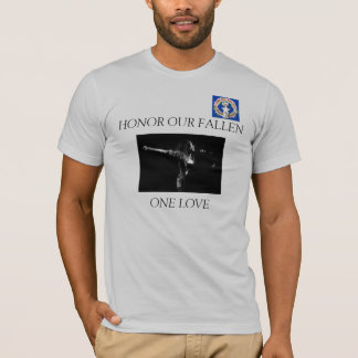 Jamz, cnmi seal, ONE LOVE, HONOR OUR FALLEN T-Shirt