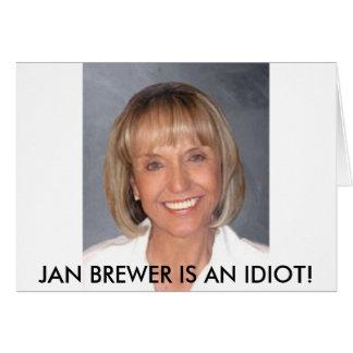 Jan Brewer is an idiot Card