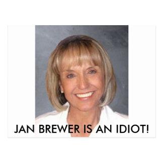 Jan Brewer is an idiot Postcard