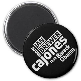 Jan Brewer More Cajones Than Barack Obama 2 Inch Round Magnet