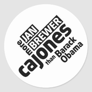 Jan Brewer More Cajones Than Barack Obama Classic Round Sticker