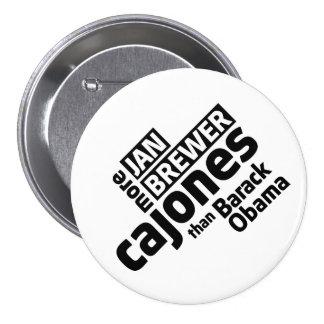 Jan Brewer More Cajones Than Barack Obama Pinback Button