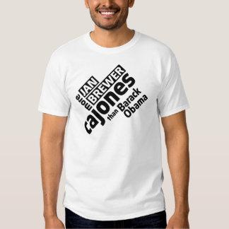Jan Brewer More Cajones Than Barack Obama T-Shirt