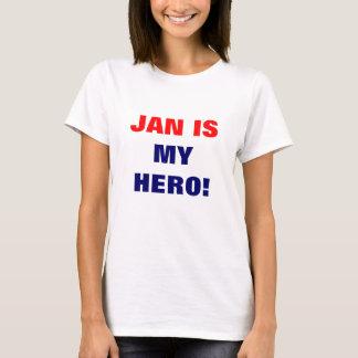 JAN IS MY HERO! T-Shirt