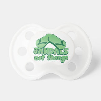 JANDALS not thongs Kiwi Aussie funny design Pacifier