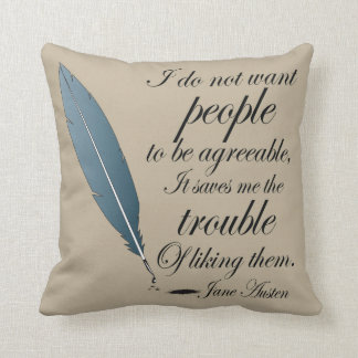 Jane Austen Agreeable People Quote Pillows