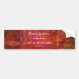 Jane Austen cute, literary quote Bumper Sticker
