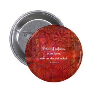 Jane Austen cute, literary quote Pinback Button
