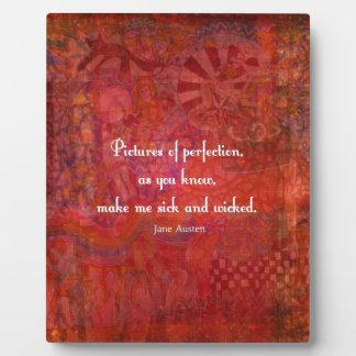 Jane Austen cute, literary quote Photo Plaques