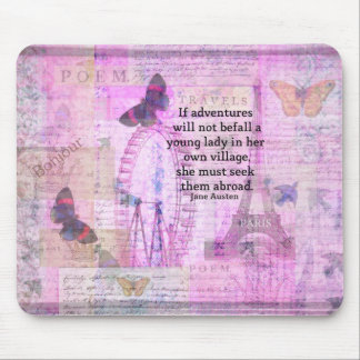 Jane Austen cute  travel quote with art Mousepad