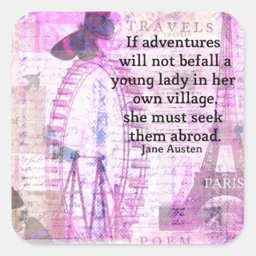 Jane Austen cute  travel quote with art Square Sticker