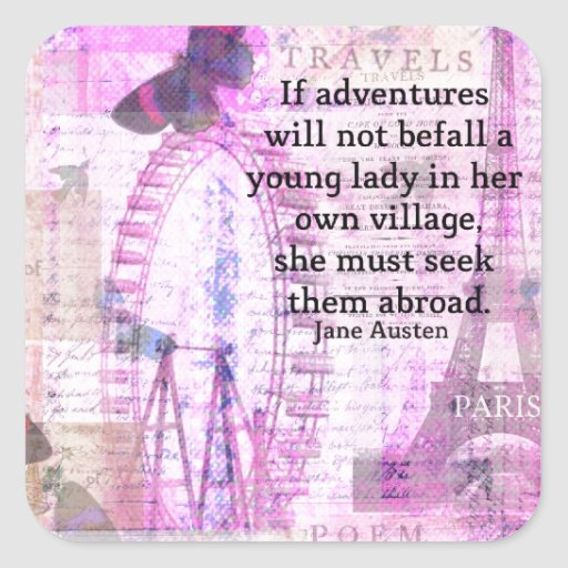 Jane Austen cute  travel quote with art Square Sticker