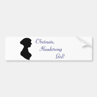 Jane Austen Headstrong Girl Bumper Sticker