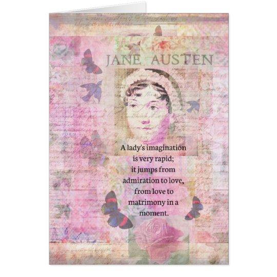 Jane Austen humorous quote regarding love Card