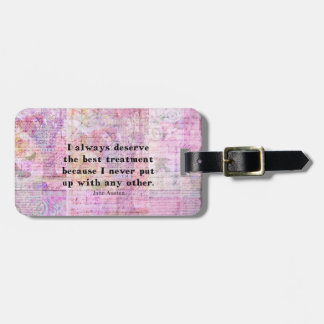 Jane Austen humorous quote with cheerful art image Bag Tags