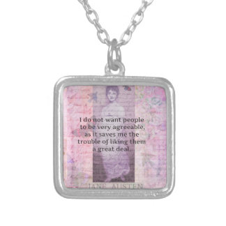 Jane Austen humorous snarky quote Silver Plated Necklace