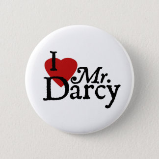 Jane Austen I LOVE Mr. Darcy Button
