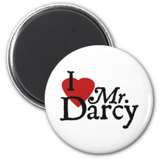 Jane Austen I LOVE Mr. Darcy Magnet