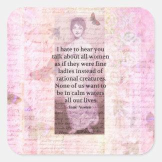 Jane Austen Inspirational quote empowerment women Square Sticker