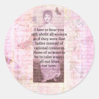 Jane Austen Inspirational quote empowerment women Stickers